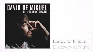 Ludovico Einaudi - Discovery at Night / David de Miguel