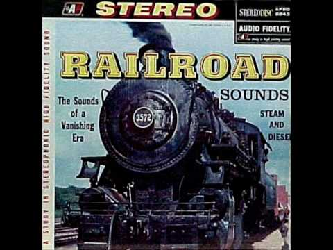 train amp railroad soundspart 1 on 1958 stereo audio