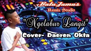 Single Terbaru -  Ngelabur Langit Cover Daeren Okta Remix