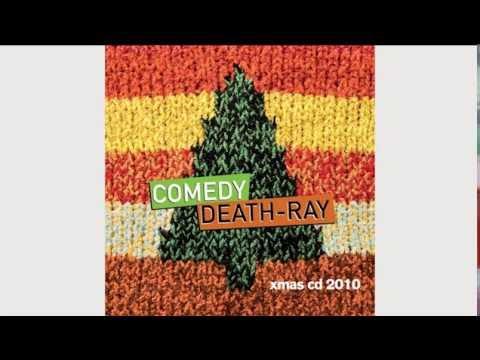 Comedy Death-Ray Xmas CD 2010 (Full Album)