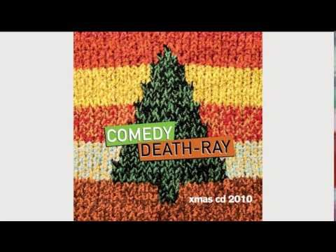 Comedy Death-Ray Xmas CD 2010 (Full Album)