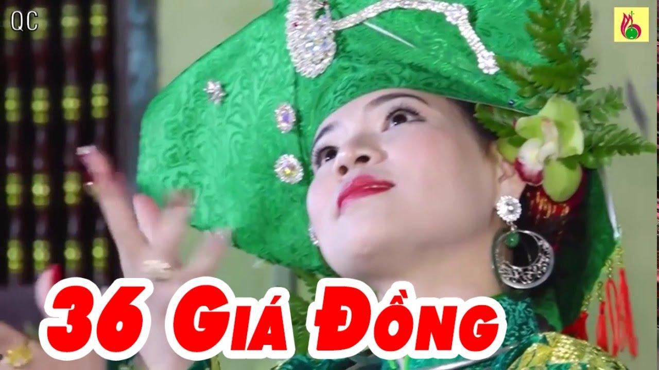 Hầu Đồng 36 Giá Đẹp Nhất 2017 - Hát Văn 36 Giá Tuyệt Đẹp 2017
