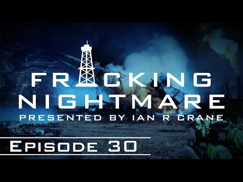 Fracking Nightmare - Episode 30