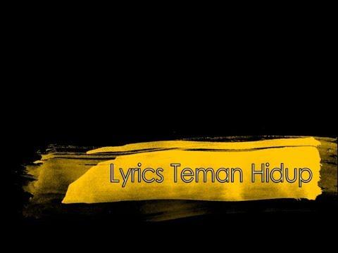Lyrics    Teman Hidup