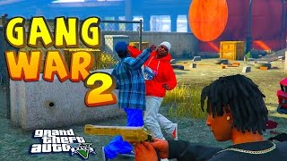 GTA 5 ONLINE - GANG WAR SEASON 4 Ep 2 | CRIPS VS BLOODS