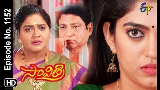 Savithri | 11th December 2018 | Full Episode No 1152 | ETV Telugu