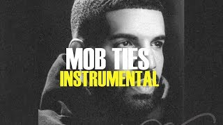 Drake - Mob Ties (Instrumental)