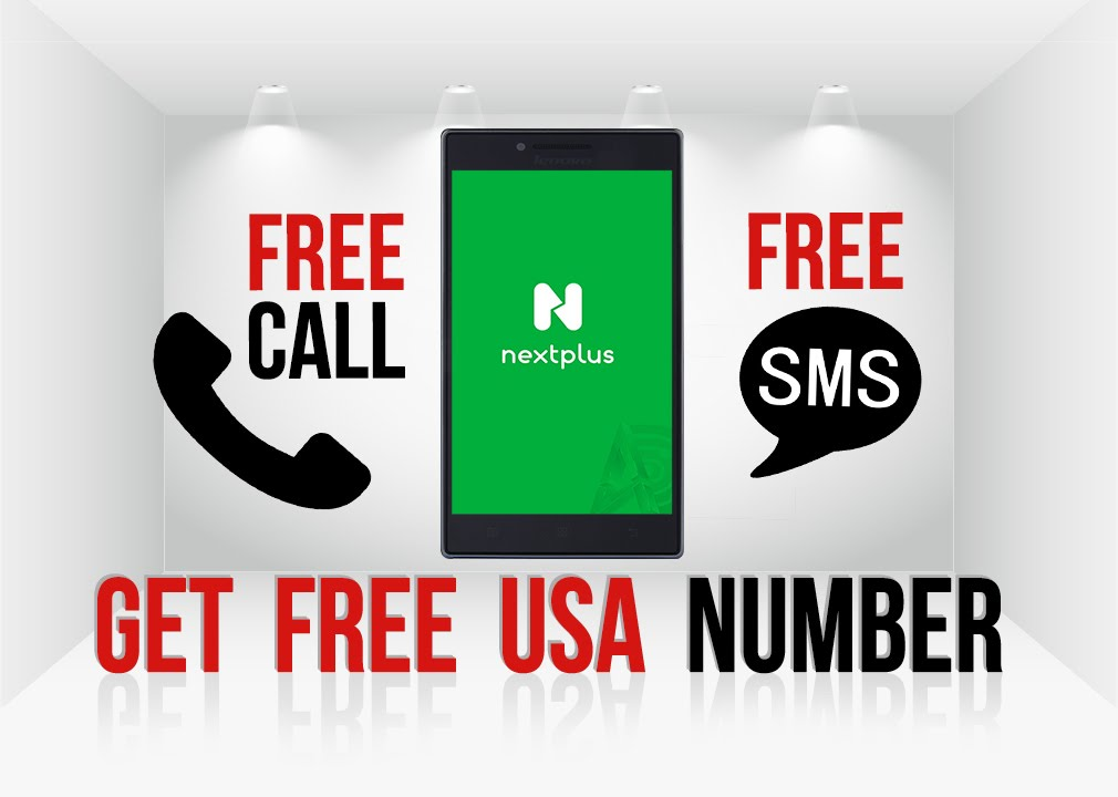 Free Calls & Free SMS Get USA Mobile Number with Next Plus & Text Plus  Android Application