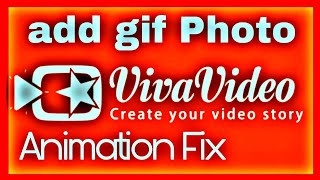 VivaVideo Add Gif Photo   Viva Video Fix Animation Image   VivaVideo   Add   Photo   gif   Clip art