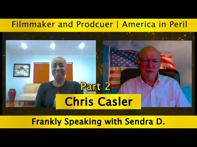Insights into US's trajectory toward socialism from America in Peril Director Chris Casler Part 2