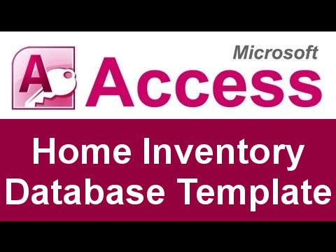 Microsoft Access Home Inventory Database Template  Youtube