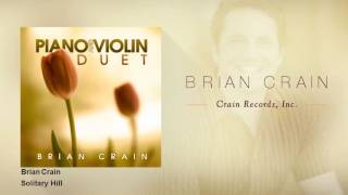 Brian Crain - Solitary Hill