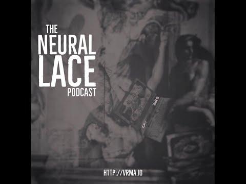 Neural Lace Podcast Season 2 Episode 1 Neurohackers