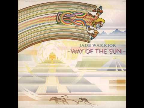Jade Warrior - Way Of The Sun ( Full Album ) 1978