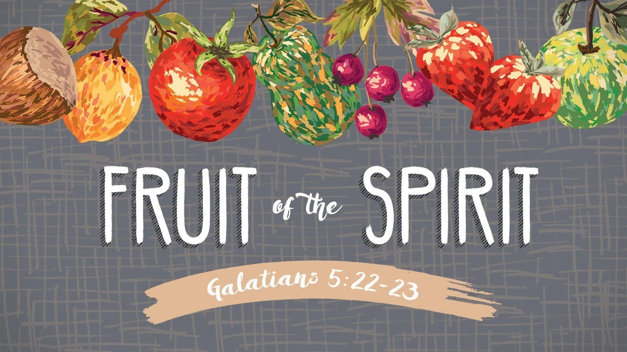 The Fruit of God's Love - Part 2