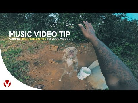 Add FIRST PERSON POV to your MUSIC VIDEOS