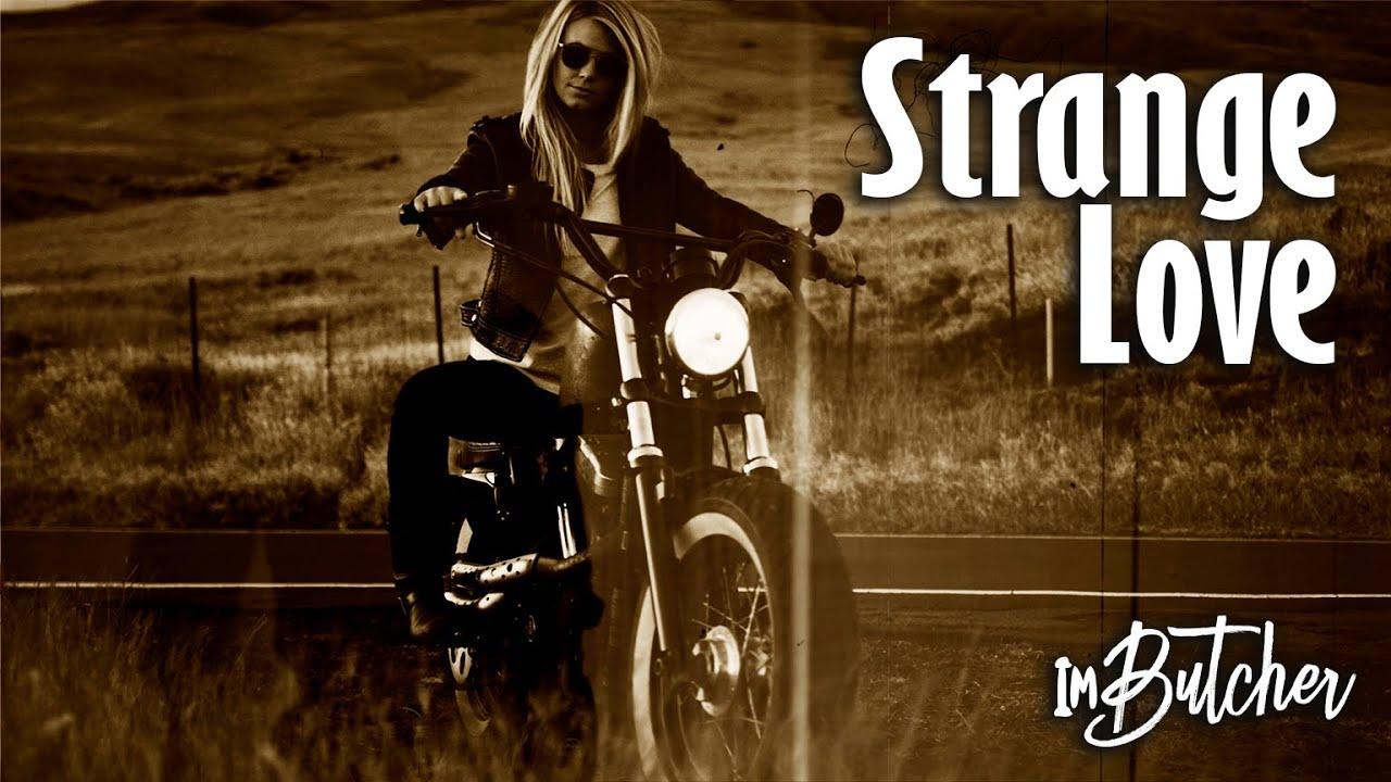 ImButcher - Strange Love (Official Music Video)