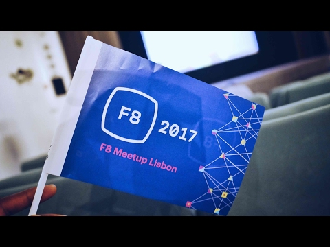 F8 Live 2017 Lisbon meetup | vlog #696