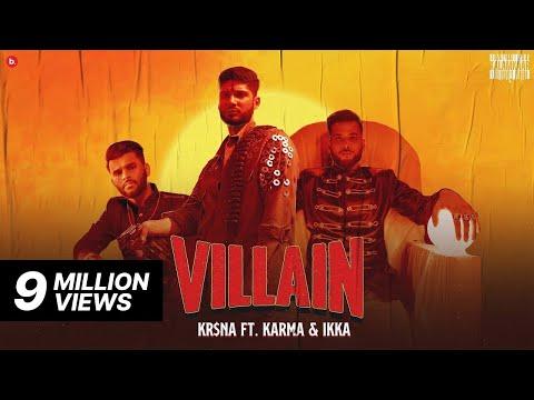 KR$NA Ft. Karma & IKKA - Villain   Official Video