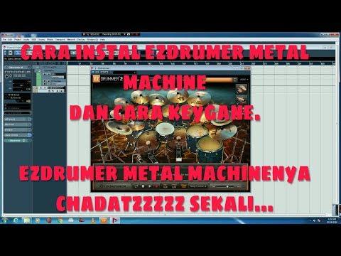 Cara Instal Ezdrummer Metal Machine Dan Kyganenya