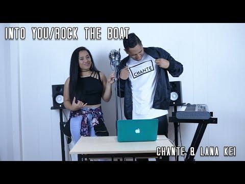 Into You/Rock The Boat - Tamia/Aaliyah (Chante & Lana Kei Remix)