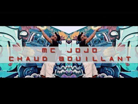 Mc Jojo - Chaud bouillant (clip officiel)