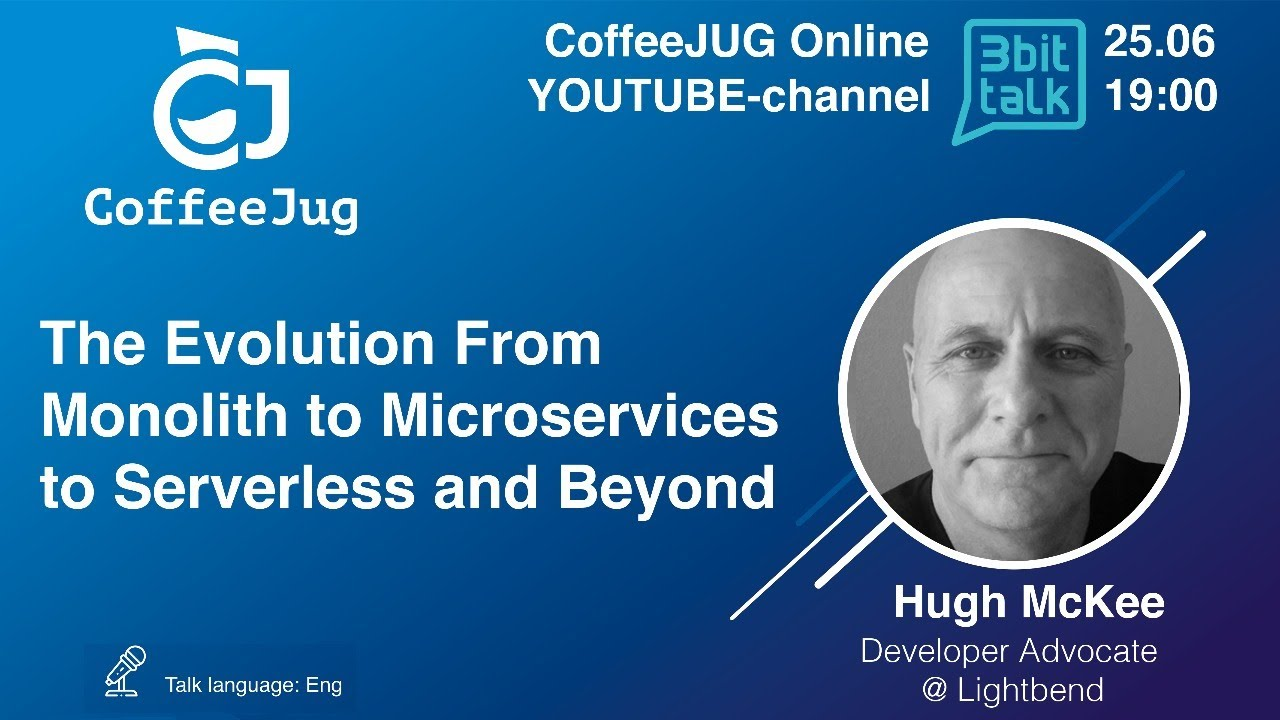 The Evolution From Monolith to Microservices to Serverless and Beyond by Hugh McKee