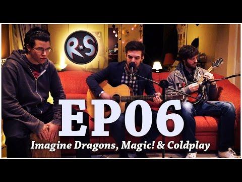 Rock My Sofa Épisode 06 - Imagine Dragons, Magic! & Coldplay