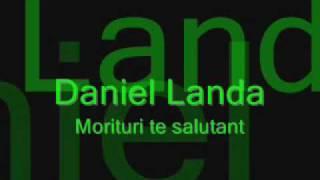 Daniel Landa- Morituri te salutant