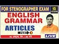 Articles Part-3| English Grammar | For Stenographer Exam | By Lal Singh Sir