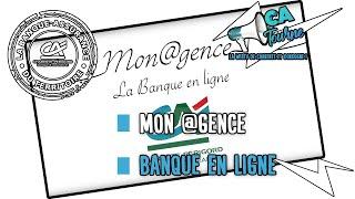 Mon@gence, la banque en ligne du Crédit Agricole Charente-Périgord