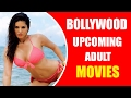 Bollywood Upcoming Adult Movies In 2016 video