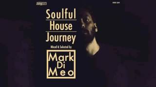 Various Artists - Soulful House Journey Mixed & Selected By Mark Di Meo (Continuous Mix)