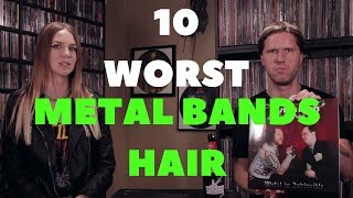 10 Worst Metal Bands Hair