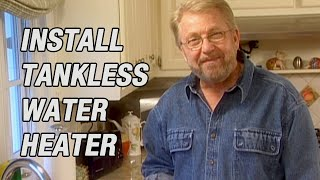 Install a Tankless Water Heater