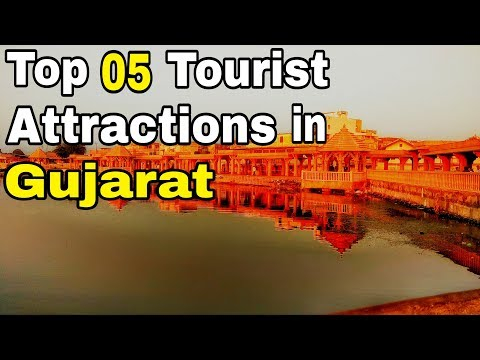 Top 5 Places visiting on Gujarat