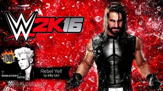 "WWE 2K16 Official Soundtrack - ""Rebel Yell"" by Billy Idol (with download link)"