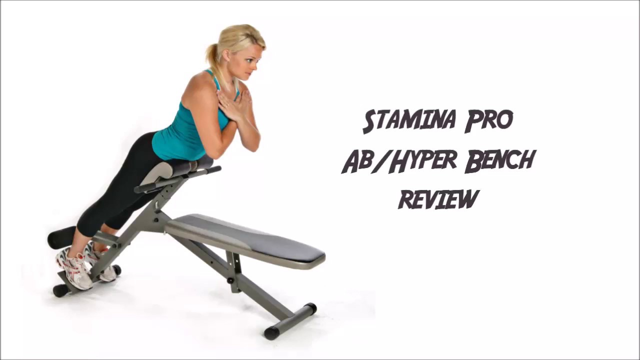 Stamina Pro Ab Hyper Bench Review Youtube