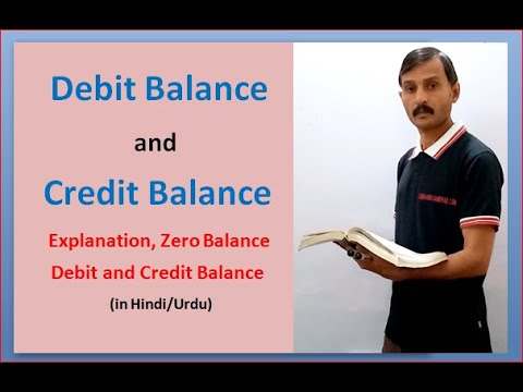 Debit Balance and Credit Balance