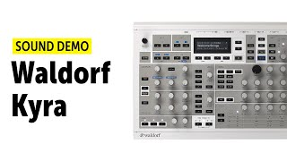 Waldorf Kyra Sound Demo (no talking)