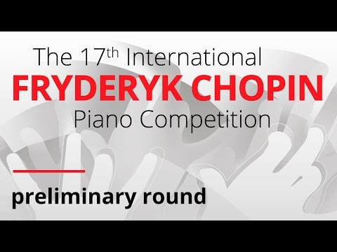 Chopin Piano Competition (preliminary round), session 2, 20.04.2015
