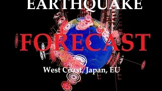 8/08/2015 -- Global Earthquake Forecast -- West Coast watch issued -- Japan be ready