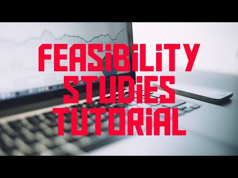 Feasibility Studies Tutorial