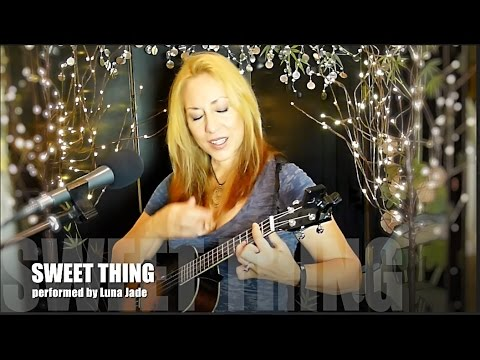 Sweet Thing (performed by Luna Jade - Chaka Khan/Rufus ukulele cover)