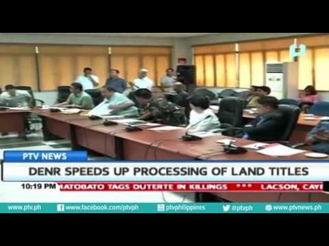 DENR speeds up processing of land titles