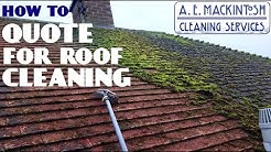 How To Quote For Roof Cleaning