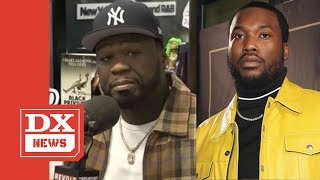 Meek Mill Seemingly Responds To 50 Cent's 'I Wanted To Punch Him' Comments