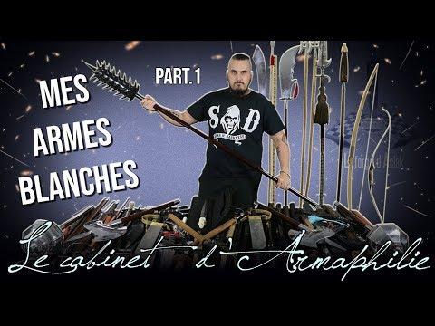 Ma collection d'armes blanches Part. 1/2 - Le cabinet d'Armaphilie