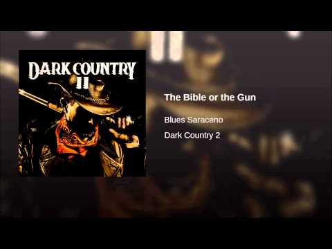The Bible or the Gun