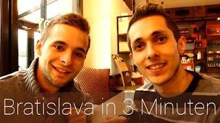 Bratislava in 3 Minuten   Reiseführer   Die besten Sehenswürdigkeiten